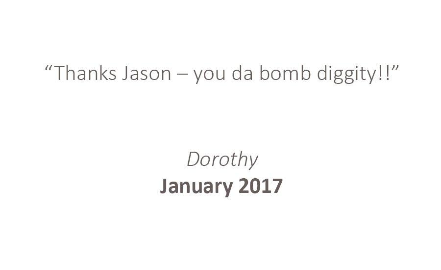 Testimonial: Thanks Jason - You the bomb diggity